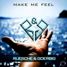 RUESCHE & GOERBIG - MAKE ME FEEL